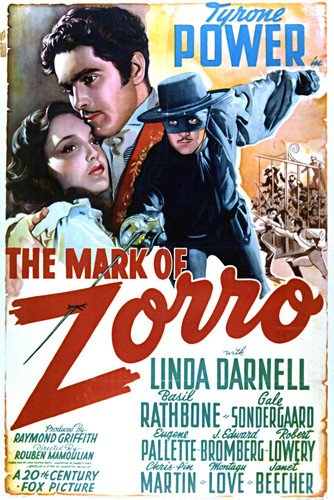 Tyrone Power and Linda Darnell and Basil Rathbone in The Mark of Zorro 24x36 Poster Silverscreen