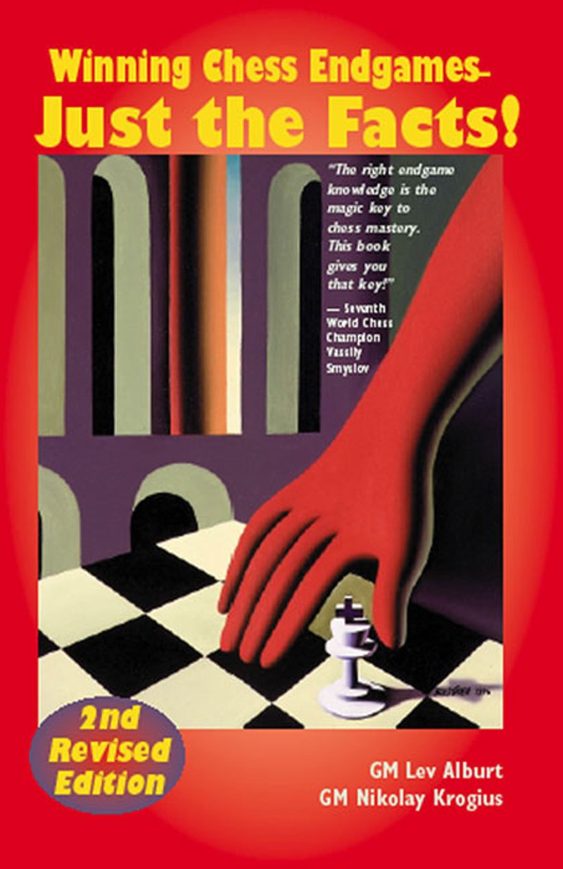 Read Online Winning Chess Endgames: Just the Facts!, Second Edition PDF
