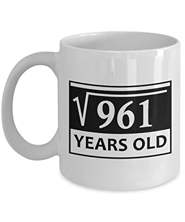 31th birthday mugs for men funny 11 oz square root of 961 31 year