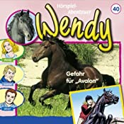 Gefahr für Avalon (Wendy 40) | Nelly Sand