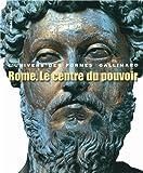 Monde romain, II:Rome. Le centre du pouvoir: L'art romain des origines à la fin du IIe siècle