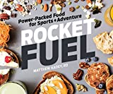 img - for Rocket Fuel: Power-Packed Food for Sports and Adventure book / textbook / text book