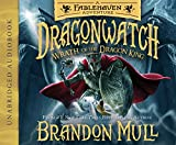 Wrath of the Dragon King (Dragonwatch) (Dragonwatch: A Fablehaven Adventure)