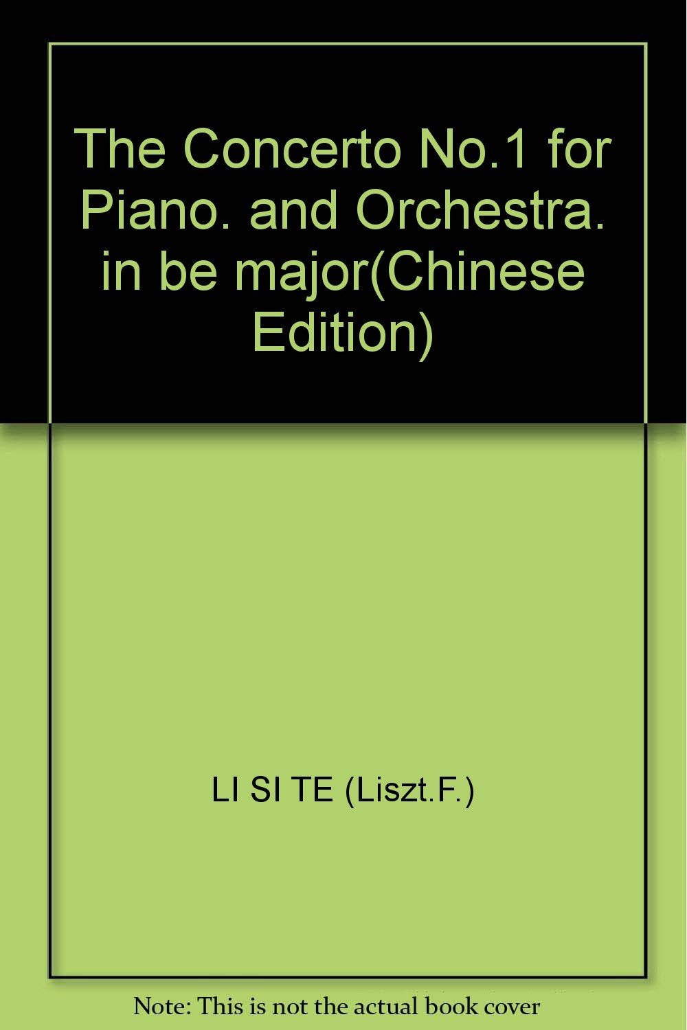 The Concerto No.1 for Piano. and Orchestra. in be major(Chinese Edition) ebook