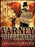 """""""Varney the Vampire; or, The Feast of Blood"""" av James Malcolm Rymer"""