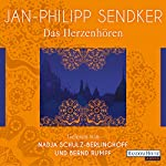 Das Herzenhören | Jan-Philipp Sendker