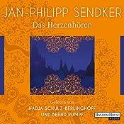 Das Herzenhören (Burma 1) | Jan-Philipp Sendker