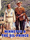 Winnetou & The Oil Prince