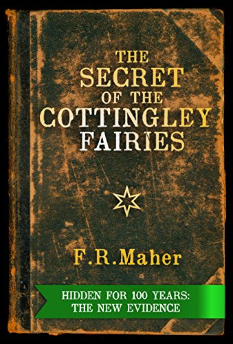 Sprite Brownies - The Secret of the Cottingley Fairies: Hidden for 100 Years: The New Evidence