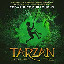 Tarzan of the Apes [Blackstone Edition]