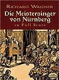 Die Meistersinger von Nürnberg in Full Score