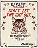 Hauser--Cat Out Tin Sign 12 x 15in
