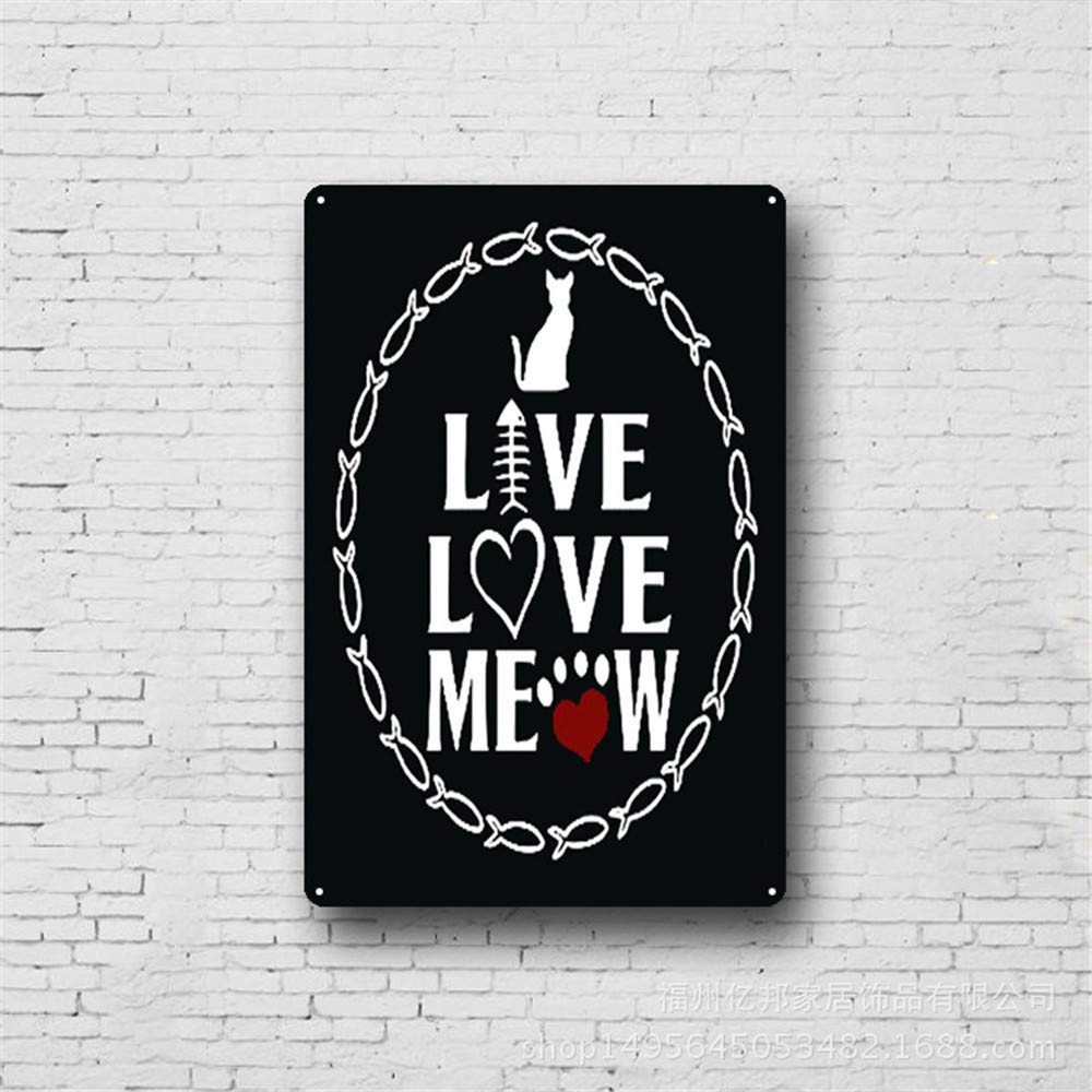Mon Art Animal Cat Tin Sign Decorative Metal Signs Antique Retro Decoration for Cats Area Dogs Room Vintage Home Decor Live Love Meow 8x12 inch,Black