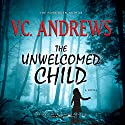 The Unwelcomed Child Audiobook by V. C. Andrews Narrated by Elizabeth Cottle