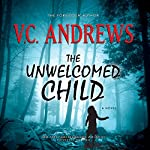 The Unwelcomed Child | V. C. Andrews