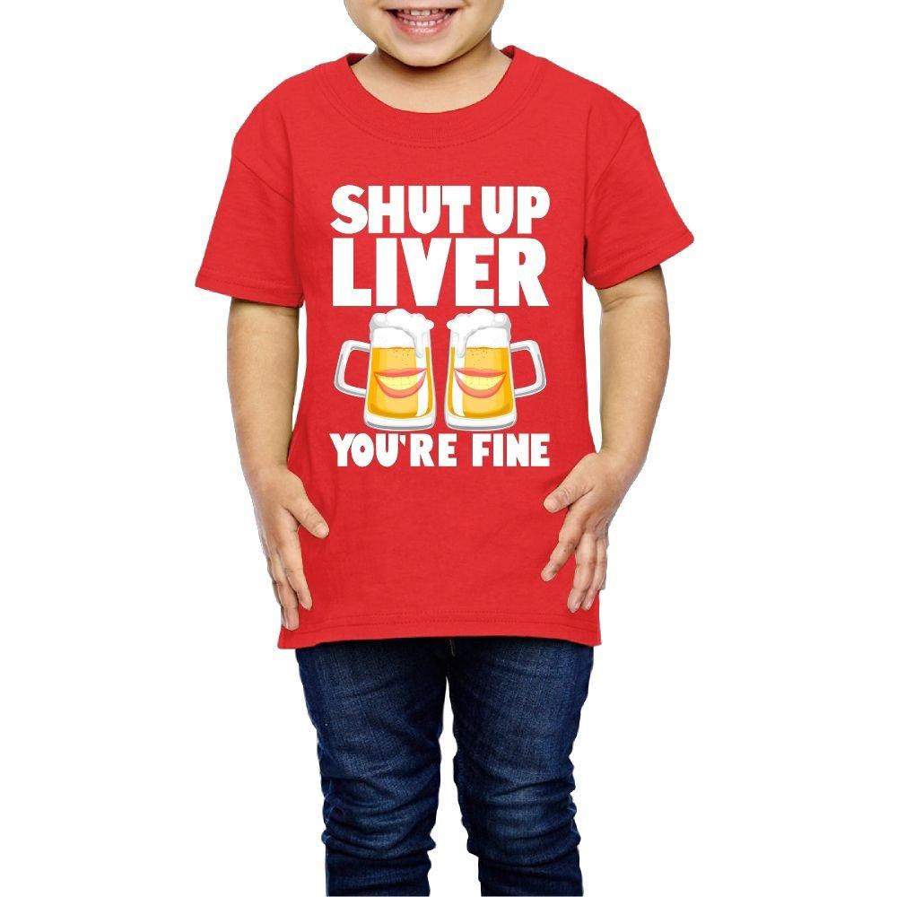 MWUDFV2VU1Q Girls Shut up Liver You're Fine Tshirts for Birthday Red 3 Toddler