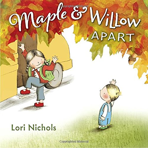 Maple Willow Apart Lori Nichols
