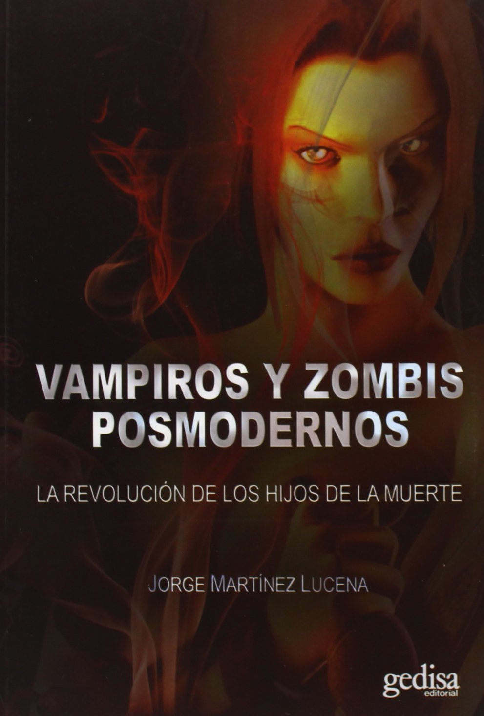 Vampiros Y Zombis Posmodernos (Cine & Literatura): Amazon.es: Jorge Martínez Lucena: Libros