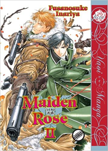 Maiden Rose Volume 2  (Yaoi) by Fusanosuke Inariya