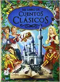 Mi libro de cuentos clásicos (Varios infantiles): Amazon