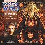 The Darkening Eye: Doctor Who: The Companion Chronicles | Stewart Sheargold