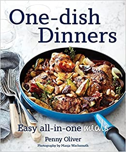 One dish dinners easy all in one meals penny oliver 9780143571773 one dish dinners easy all in one meals penny oliver 9780143571773 amazon books forumfinder Choice Image
