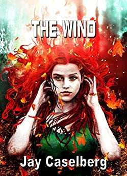 The Wind (NewCon Press Novellas Set 2 Book 4) by [Caselberg, Jay]