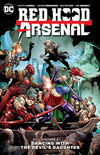 Red Hood/Arsenal (2015-2016) Vol. 2: Dancing with the