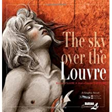 The Sky Over The Louvre (Louvre Collection)