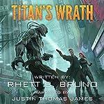 Titan's Wrath | Rhett C. Bruno