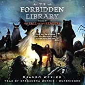 The Fall of the Readers: The Forbidden Library, Book 4   Django Wexler