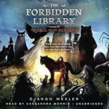 The Fall of the Readers: The Forbidden Library, Book 4 Audiobook by Django Wexler Narrated by Cassandra Morris