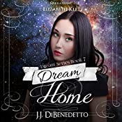 Dream Home: Dream Series | J.J. DiBenedetto