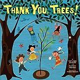 Thank You, Trees!, Gail Karwoski and Marilyn E. Gootman, 1580139736