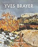 Yves Brayer : L'oeuvre peint, volume 2 (1961-1990)