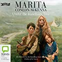 Under the Hawthorn Tree Audiobook by Marita Conlon-McKenna Narrated by Caroline Lennon