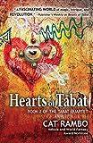 "Cat Rambo, ""Hearts of Tabat"" (WordFire Press, 2018)"
