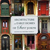 Architecture Early Homes St. Joseph, Castor Carolinf, 0692004033