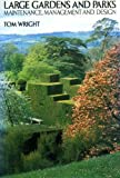 Large Gardens and Parks, Tom Wright, 0246114029