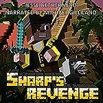 Sharp's Revenge: A Children's Survival Unofficial Minecraft Book | Jesse Nethermind