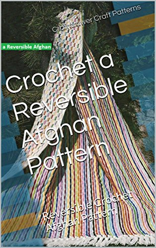 Crochet a Reversible Afghan Pattern: Reversible Crochet Afghan Pattern