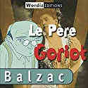 Le père Goriot Audiobook by Honoré de Balzac Narrated by Renaud Duhesdin