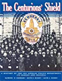 The Centurions Shield, Raymond H. Sherrard and Keith D. Bushey, 0914503049