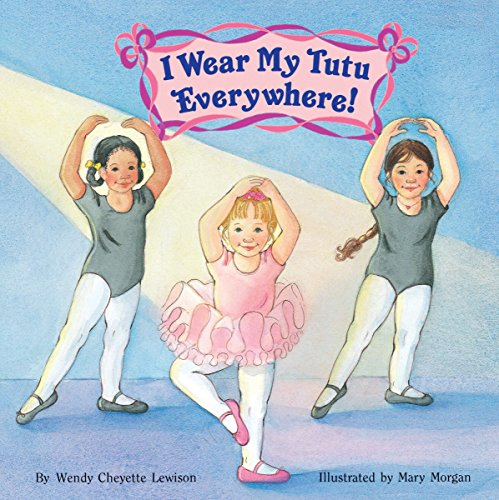 Ballerina Baby Book - I Wear My Tutu Everywhere! (All Aboard Books (Paperback))