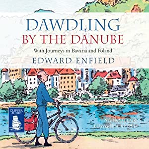 Dawdling by The Danube Audiobook