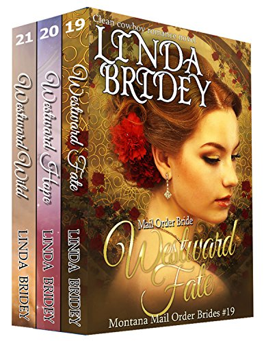 Montana Mail Order Bride Box Set (Westward Series) Books 19 - 21: Historical Cowboy Western Mail Order Bride Collection (Westward Box Sets Book 7)
