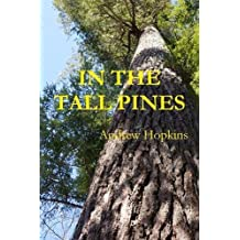 In the Tall Pines