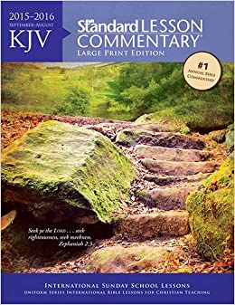 Kjv Standard Lesson Commentary Large Print Edition 2015 2016