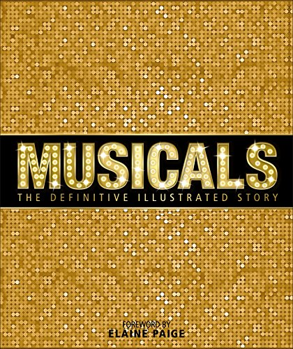 Musicals: The Definitive Illustrated Story (New York City Poster Broadway)