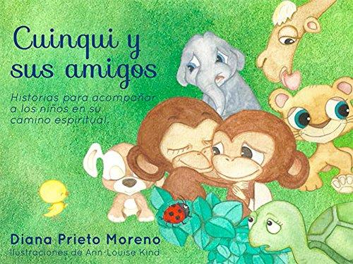 Cuinqui y sus amigos: Historias para acompañar a los niños ...